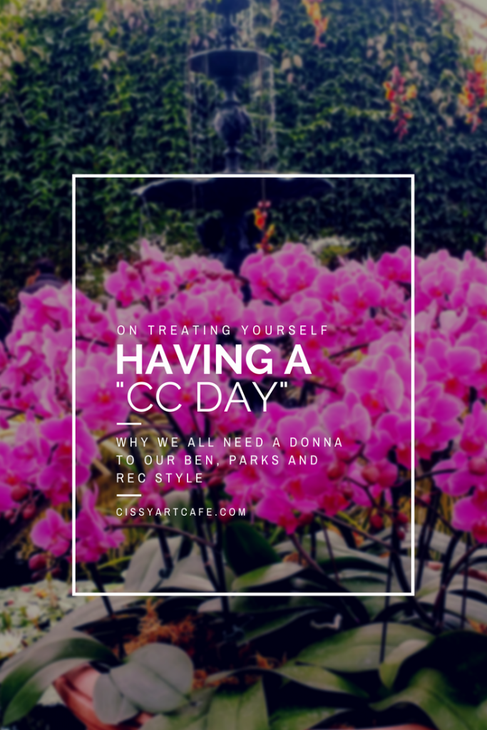 "On Treating Yourself: Having a ""CC Day"""